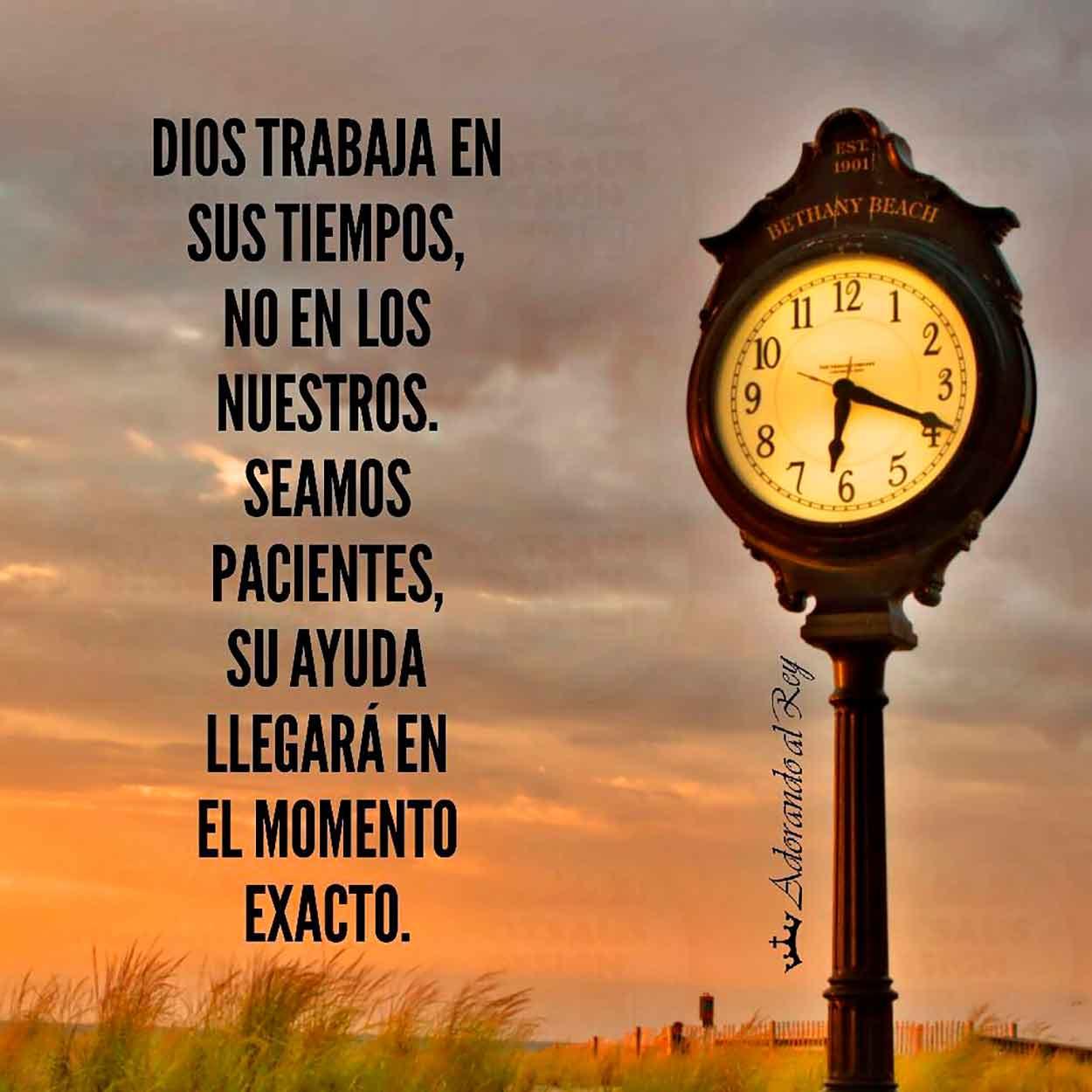 Dios trabaja en su tiempo