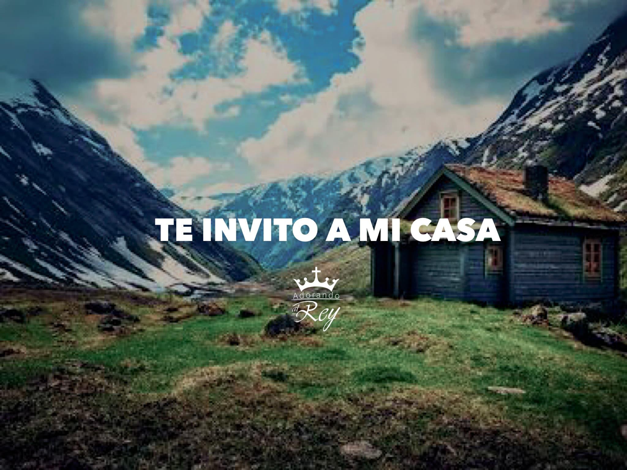 Te invito a mi casa