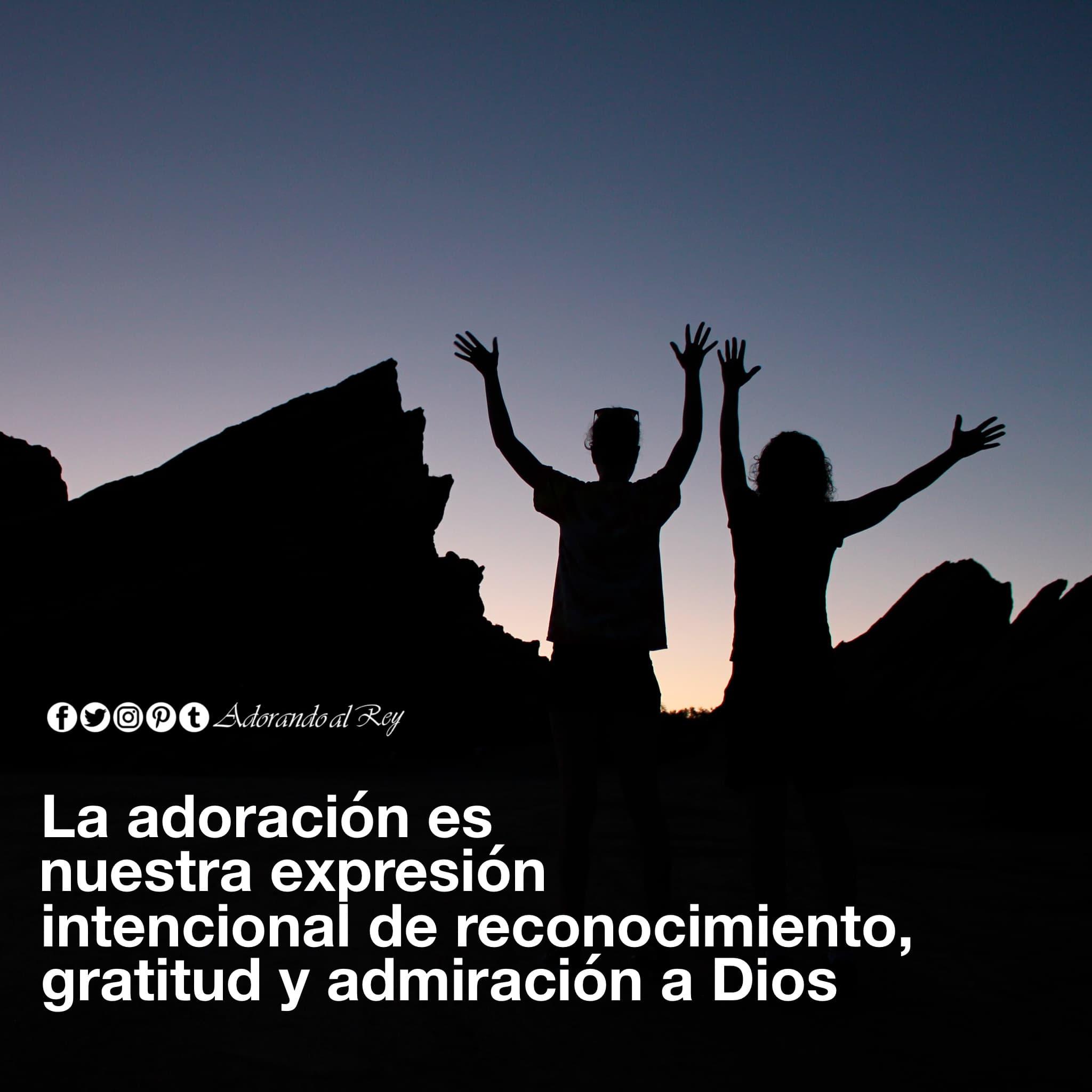La adoración es